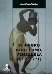 Libro El Negro Guillermo, Venezuela (1769-1771)