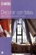 Papel DECORAR CON TELAS IDEAS FRESCAS PARA VESTIR LA CASA (CARTONE)