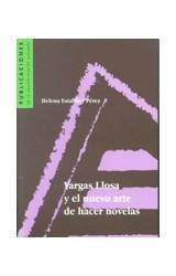 Papel VARGAS LLOSA Y EL NUEVO ARTE DE HACER NOVELAS