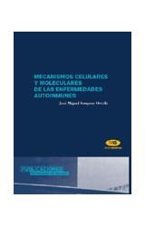 Papel Mecanismos celulares y moleculares de las enfermedades autoinmunes