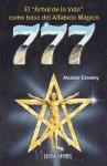 Libro 777  El Arbol De La Vida Como Base Del Alfabeto Magico