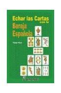 Papel ECHAR LAS CARTAS CON LA BARAJA ESPAÑOLA