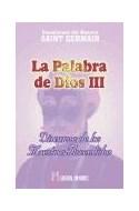 Papel PALABRA DE DIOS III DISCURSOS DE LOS MAESTROS ASCENDIDO (ENSEÑANZAS DEL MAESTRO SAINT GERMAIN)
