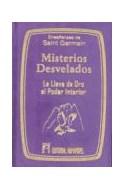 Papel MISTERIOS DESVELADOS LA LLAVE DE ORO AL PODER INTERIOR (CARTONE/ATERCIOPELADO)