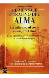 Papel MENSAJE CURATIVO DEL ALMA (ENFERMEDAD COMO MENSAJE DEL ALMA)