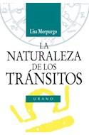 Papel NATURALEZA DE LOS TRANSITOS (NUEVAS TENDENCIAS EN ASTRO  LOGIA) (RUSTICO)