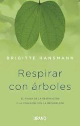 Libro Respirar Con Arboles