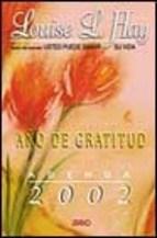 Papel Agenda 2002. Año De Gratitud. Louise L.Hay