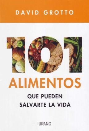 Papel 101 Alimentos Que Pueden Salvarte La Vida