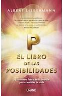 Papel LIBRO DE LAS POSIBILIDADES 75 CAMINOS FUERA DE LA INERCIA PARA CAMBIAR TU VIDA (CARTONE)