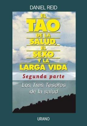 Papel Tao De La Salud, El Sexo Y La Larga Vida, El (Parte 2)