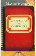 Papel DECALOGO DEL CAMINANTE (COLECCION RELATOS)