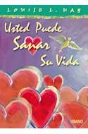 Papel USTED PUEDE SANAR SU VIDA (SEMIRUSTICA)