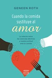 Libro Cuando La Comida Sustituye Al Amor
