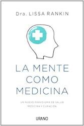 Libro La Mente Como Medicina