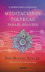 Libro Meditaciones Toltecas Para El Dia A Dia