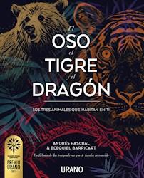 Libro El Oso, El Tigre Y El Dragon