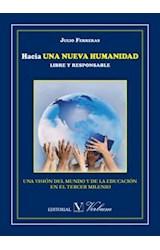 E-book Hacia UNA NUEVA HUMANIDAD LIBRE Y RESPONSABLE