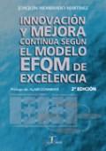 Papel Innovacion Mejora Continua Segun Modelo Efqm