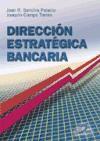 Papel Direccion Estrategica Bancaria