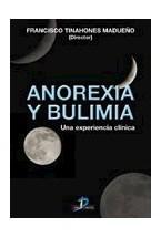 Papel ANOREXIA Y BULIMIA (UNA EXPERIENCIA CLINICA)