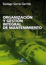 Papel Organizacion Y Gestion Integral De Mantenimi