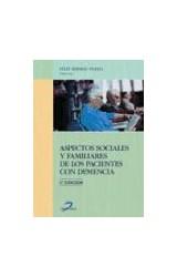 Papel ASPECTOS FAMILIARES Y SOCIALES DEL PACIENTE CON DEMENCIA