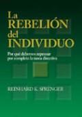 Libro La Rebelion Del Individuo