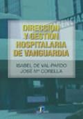 Papel Direccion Y Gestion Hospitalaria De Vanguard