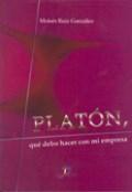 Libro Platon  Que Debo Hacer Con Mi Empresa