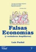 Libro Falsas Economias Y Verdaderos Despilfarros