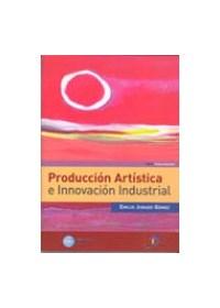 Papel Produccion Artistica E Innovacion Industrial
