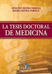 Libro La Tesis Doctoral De Medicina