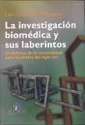 La Investigacion Biomedica Y Sus Laberintos