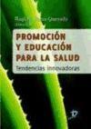 Libro Promocion Y Educacion Para La Salud
