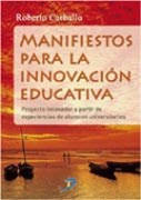 Libro Manifiestos Para La Innovacion Educativa