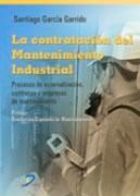Libro La Contratacion Del Mantenimiento Industrial