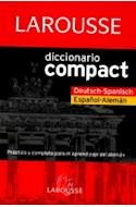 Papel DICCIONARIO LAROUSSE COMPACT ESPAÑOL-ALEMAN DEUTSCH-SPANISCH (CARTONE)