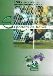 Papel 150Ejercicios De Entrenamiento Para El Portero De Futbol