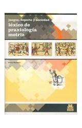 Papel JUEGOS, DEPORTE Y SOCIEDAD LEXICO DE PRAXIOLOGIA MOTRIZ