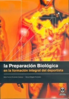 Papel Preparacion Biologica En La Formacion Integral Del Deportist