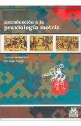 Papel INTRODUCCION A LA PRAXIOLOGIA MOTRIZ