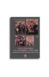 Papel LAS CIUDADES Y LA GUERRA: 1750-1898
