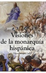 Papel VISIONES DE LA MONARQUIA HISPANICA