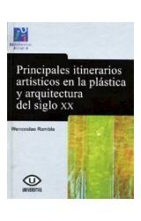 Papel PRINCIPALES ITINERARIOS ARTISTICOS EN LA PLA