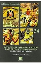 Papel IDEOLOGIAS E INTERESES SOCIALES BAJO EL FRAN
