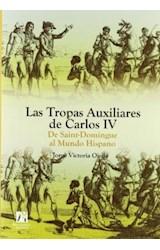 Papel LAS TROPAS AUXILIARES DE CARLOS IV