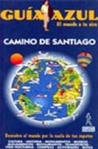 Papel CAMINO DE SANTIAGO. GUIA AZUL