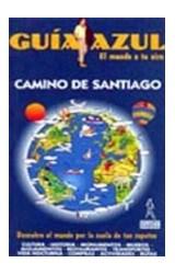 Papel Camino de Santiago. Guía Azul