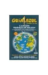 Papel Cancún, Península de Yucatán. Guía Azul